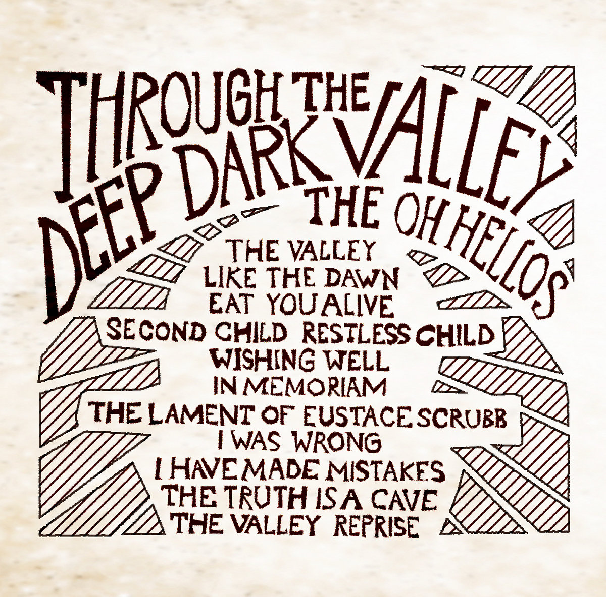 Through The Deep Dark Valley The Oh Hellos