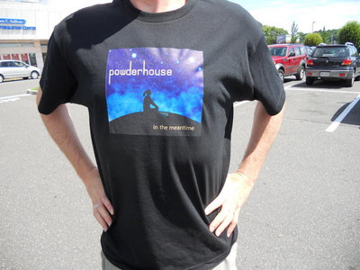 "Powderhouse T-Shirt + download of ""In The Meantime"" main photo"