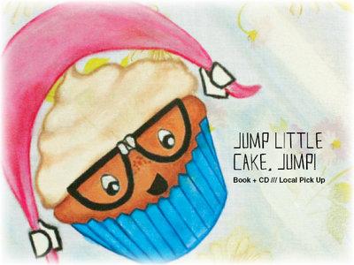 Jump Little Cake, Jump! - Book + CD - Local Pick Up! main photo