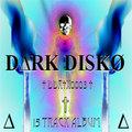 † DARK DISKO † image