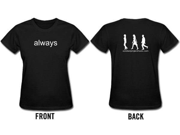 Custom lyric t shirt women 39 s black october project for Custom t shirts front and back