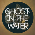 Ghost In The Water image
