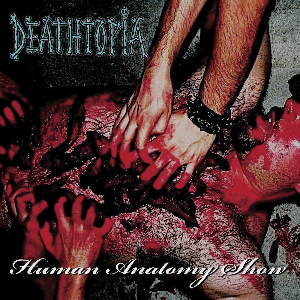 Human Anatomy Show Deathtopia