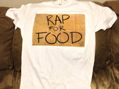 Rap For Food T-Shirt photo
