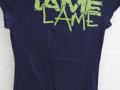 "IAME, ""Lame"" T-shirt (Dark Blue/Green) - Women's Sizes Only photo"