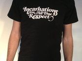 "Incarnations ""With All Due Respect"" Tee photo"