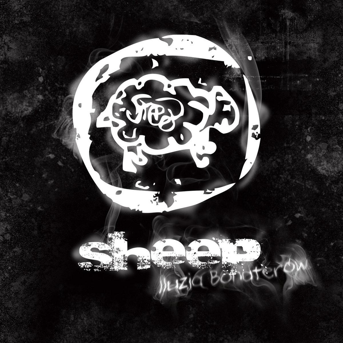Iluzja Bohaterów | SHEEP