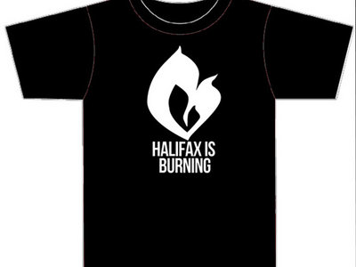 Halifax Is Burning T-Shirt main photo