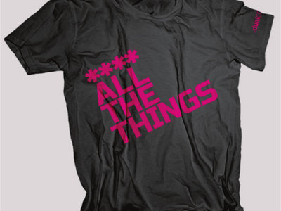 **** ALL THE THINGS (Womens Pink) main photo