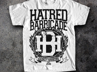 Hatred Barricade T-shirt by ONE TWO SIX Designs main photo