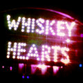 Whiskey Hearts image