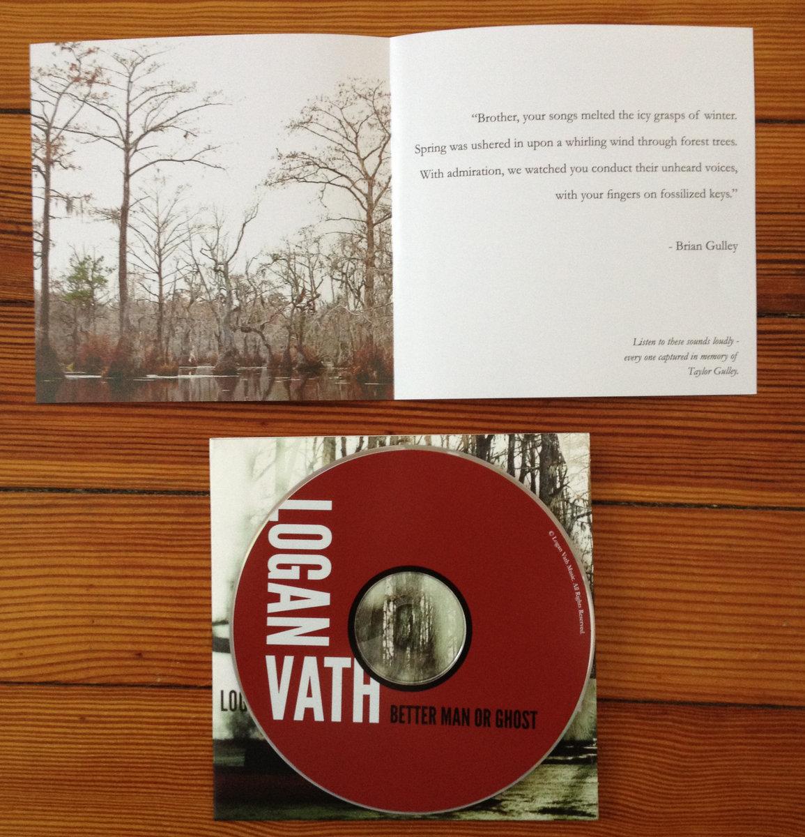 Better Man or Ghost | Logan Vath