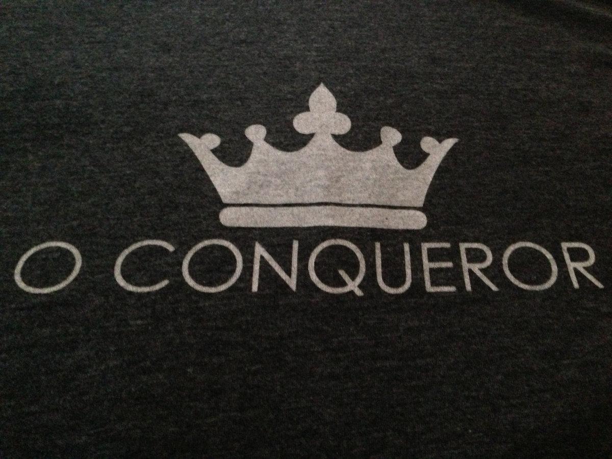 o conqueror king me shirt o conqueror