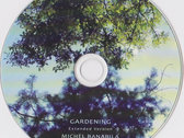 Gardening Extended Version - Limited Edition - CDR in Digipak photo