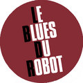 Le Blues Du Robot image
