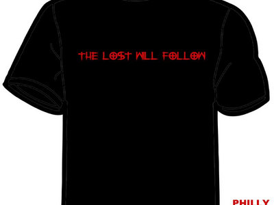 The Lost Will Follow T-shirt main photo