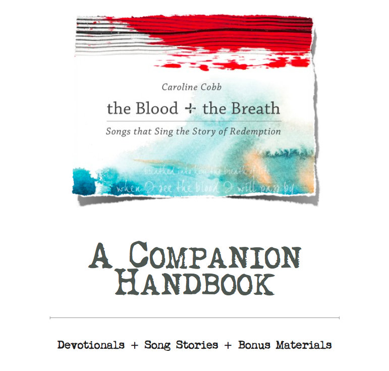 The Blood + The Breath: Songs that Tell the Story of Redemption ...