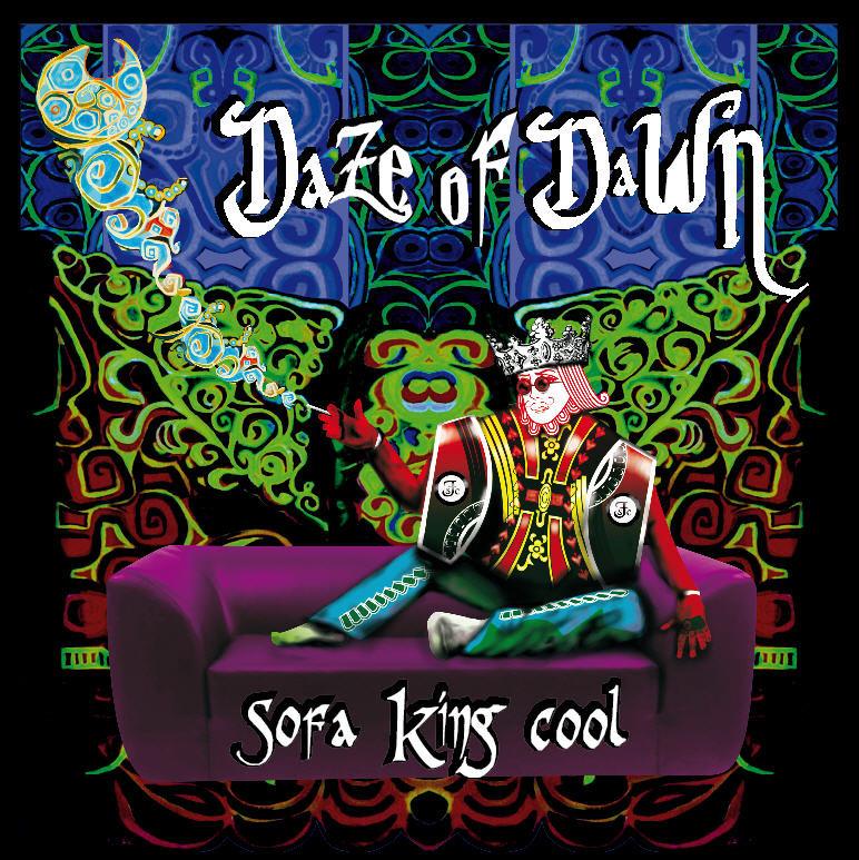 Sofa King Cool Daze Of Dawn
