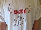 "Rude ""New American Gossip""  Shirt [BLACK or WHITE] photo"