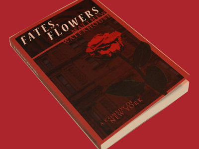 Fates, Flowers: A Comedy of New York main photo