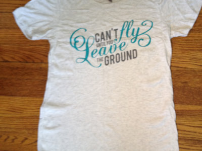 """Leave the Ground"" Ladies T-Shirt main photo"