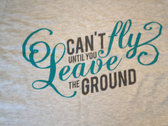 """Leave the Ground"" Ladies T-Shirt photo"
