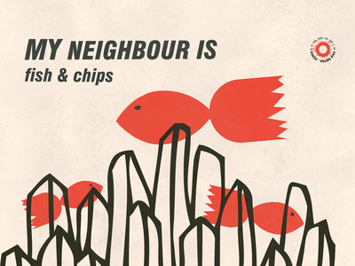 My Neighbour Is - Fish & Chips Poster main photo