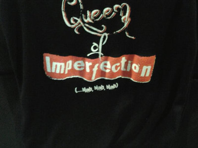 Queen of Imperfection T-shirt main photo