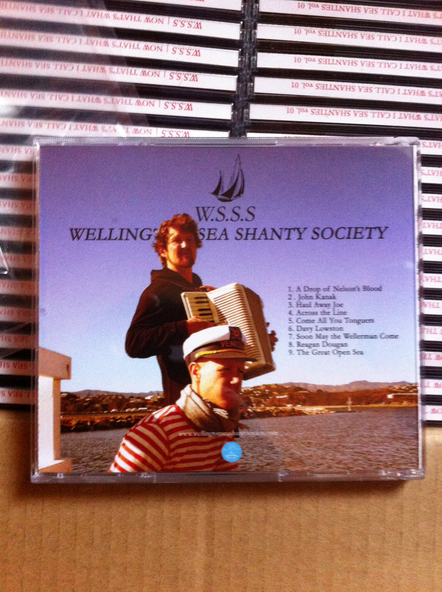 Now Thats What I Call Sea Shanties Vol 1 Wellington Sea Shanty