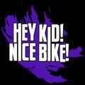 Hey Kid! Nice Bike! image