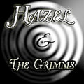 Hazel and The Grimms image