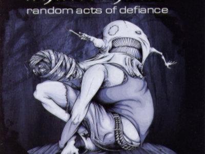 "Shatterhand - ""Random Acts Of Defiance"" CD Album main photo"