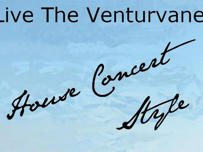 Live The Venturvane: House Concert Style main photo