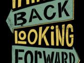 "Panacea ""Thinking, Back, Looking Forward"" Tee photo"