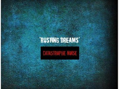 Album CD Rusting Dreams main photo