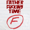 Father Fucking Time image
