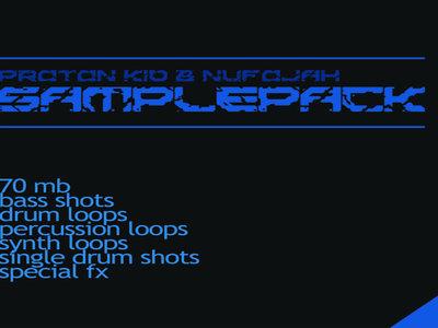 Proton Kid & Nufojah SamplePack main photo