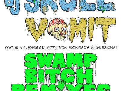 DJ Skull Vomit - Swamp Bitch Remixes CD main photo