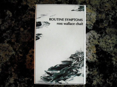 "AMOK065 - Ross Wallace Chait - ""Routine Symptoms"" CASSETTE main photo"