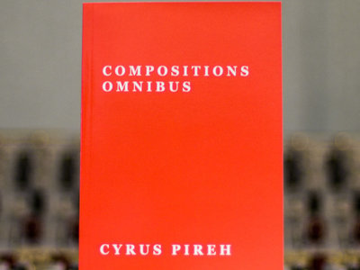 """""""Compositions Omnibus"""" by Cyrus Pireh main photo"""