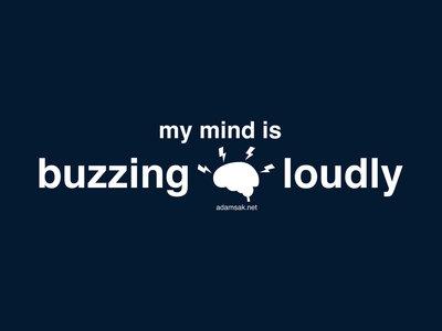 Buzzing Loudly T-shirt main photo