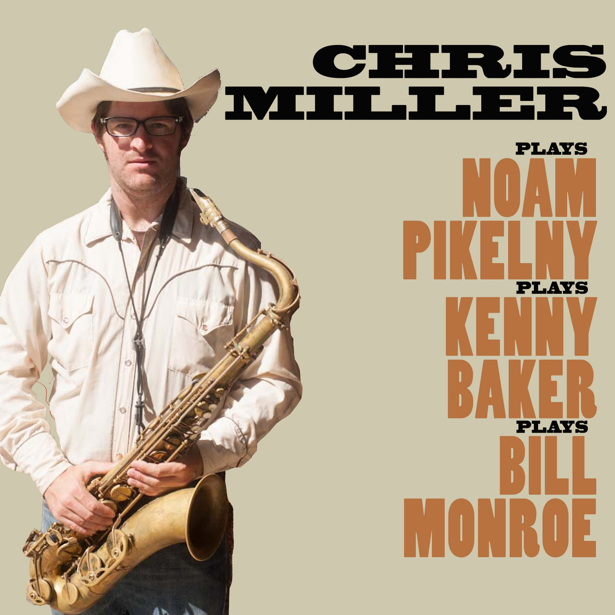 Chris Miller Plays Noam Pikelny Plays Kenny Baker Plays Bill