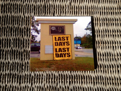 last days last days - the limited edition CD (signed & numbered)! main photo