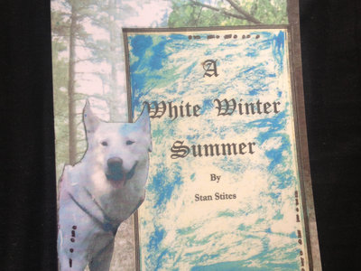 """A White Winter Summer"" Book - by Stan Stites main photo"