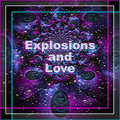 Explosions and Love image