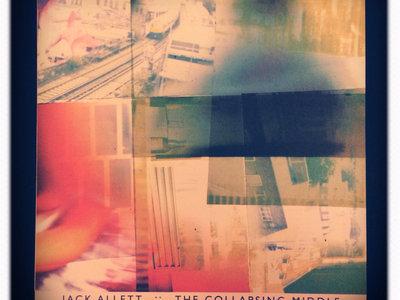 Jack Allett The Collapsing Middle 180 Gram Virgin Vinyl LP + CD main photo