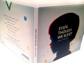 Even Though We Sleep - Limited Edition CD photo
