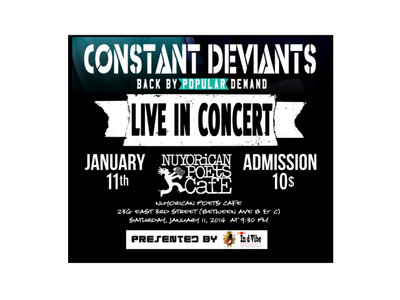 CONSTANT DEVIANTS 'LIVE @ THE NUYORICANS POETS CAFE (NYC ) main photo
