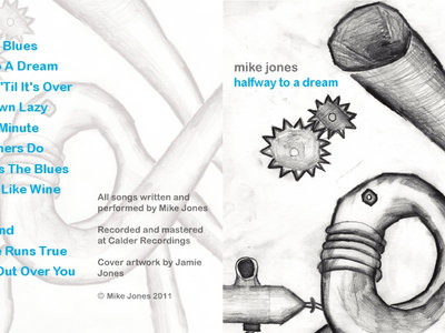 Halfway To A Dream - solo album by Mike Jones main photo