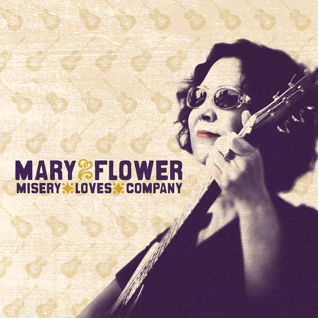 Misery Loves Company Mary Flower